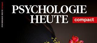 Psychologie Heute Compact 64: Grüne Begräbnisse