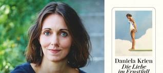 """Daniela Krien: """"Die Liebe im Ernstfall"""" - Irgendjemand kommt immer zu kurz"""