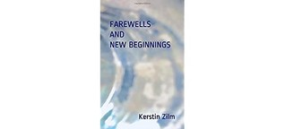 Farewells and New Beginnings: Poetry and Short Short Stories