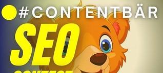 """SEO-Contest 2021: Die #1 bei Google zum Keyword """"Contentbär"""""""