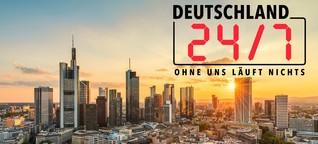 Folge 11 Deutschland 24/7 - Ohne uns läuft nichts!