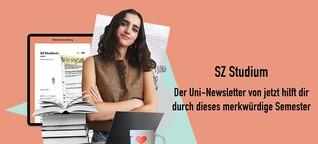 SZ Studium - Der Uni-Newsletter von jetzt