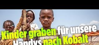 Für 20 Cent am Tag: Das brutale Schuften der Kinder in Kongos Minen