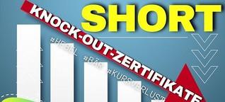 Knock Out Zertifikate Short - auf fallende Kurse setzen