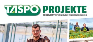 TASPO Projekte: Bau von Gewächshäusern 2021